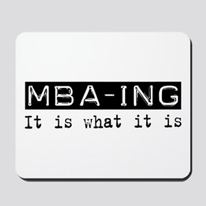 MBA-ing Is Mousepad