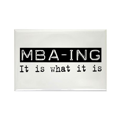 MBA-ing Is Rectangle Magnet (100 pack)