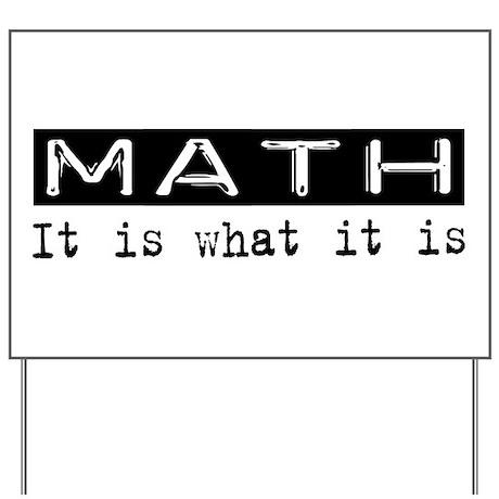 Math Is Yard Sign