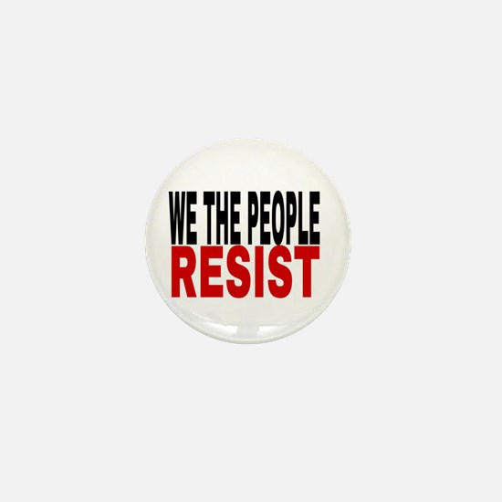 We The People Resist Mini Button