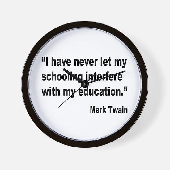Mark Twain Education Quote Wall Clock