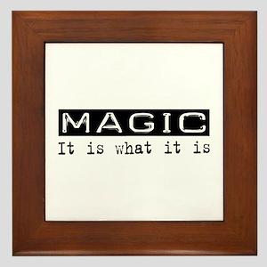 Magic Is Framed Tile