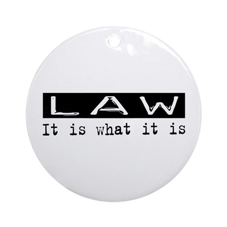 Law Is Ornament (Round)
