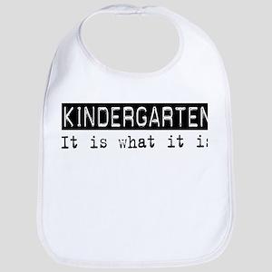 Kindergarten Is Bib