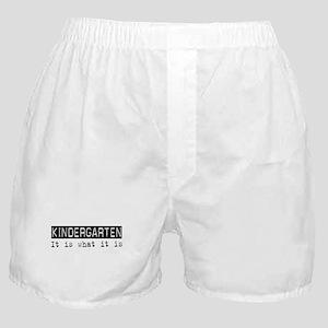 Kindergarten Is Boxer Shorts