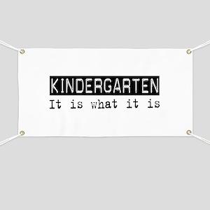Kindergarten Is Banner