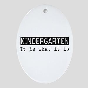 Kindergarten Is Oval Ornament