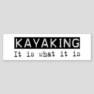 Kayaking Is Bumper Sticker