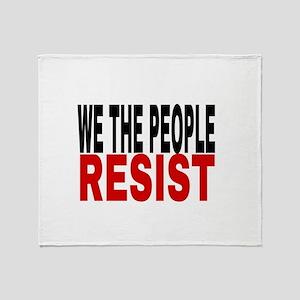 We The People Resist Throw Blanket