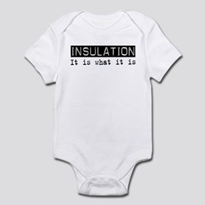 Insulation Is Infant Bodysuit