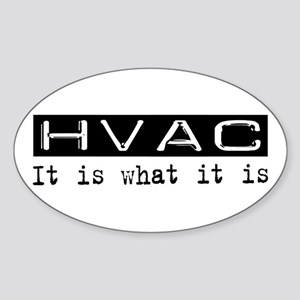HVAC Is Oval Sticker