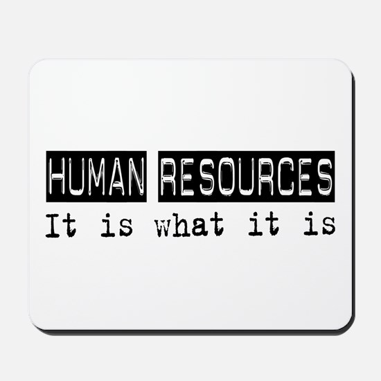 Human Resources Is Mousepad
