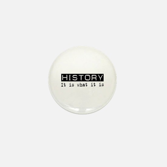 History Is Mini Button