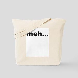 Meh... Tote Bag
