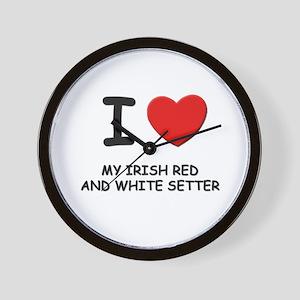 I love MY IRISH RED AND WHITE SETTER Wall Clock