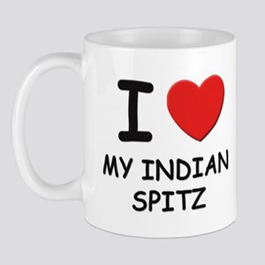 I love MY INDIAN SPITZ Mug