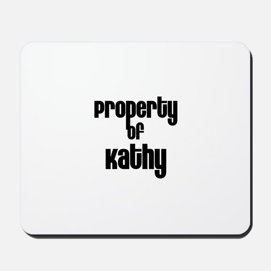 Property of Kathy Mousepad