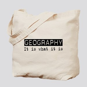 Geography Is Tote Bag