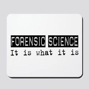 Forensic Science Is Mousepad