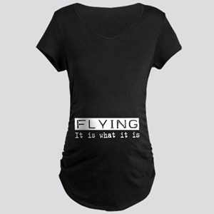 Flying Is Maternity Dark T-Shirt