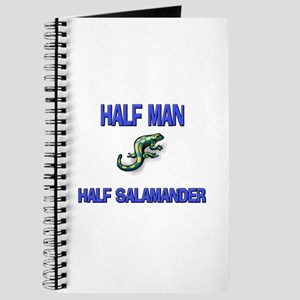 Half Man Half Salamander Journal