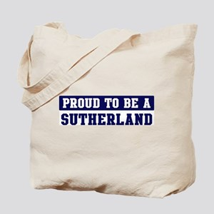 Proud to be Sutherland Tote Bag