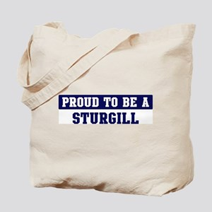 Proud to be Sturgill Tote Bag