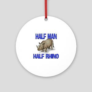 Half Man Half Rhino Ornament (Round)