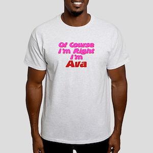 Ava Is Right Light T-Shirt