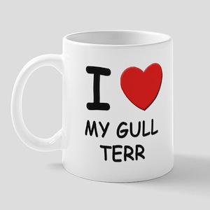 I love MY GULL TERR Mug
