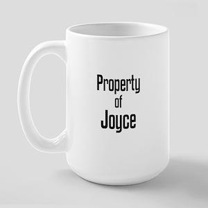 Property of Joyce Large Mug