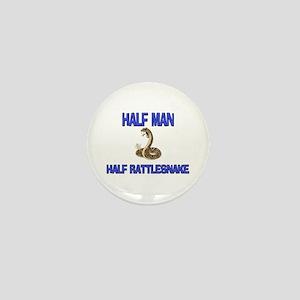 Half Man Half Rattlesnake Mini Button