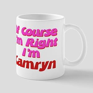 Camryn Is Right Mug