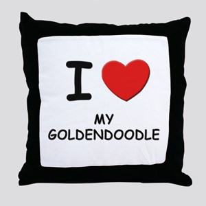 I love MY GOLDENDOODLE Throw Pillow