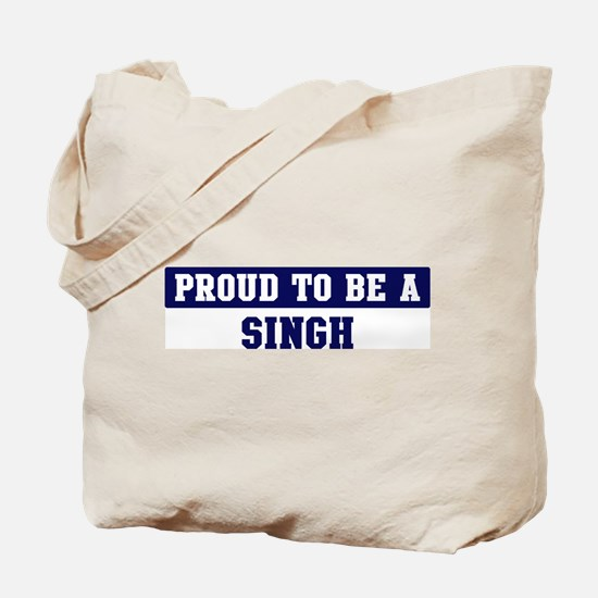 Proud to be Singh Tote Bag