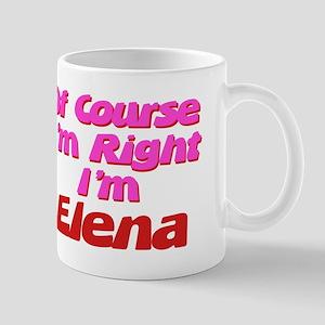 Elena Is Right Mug
