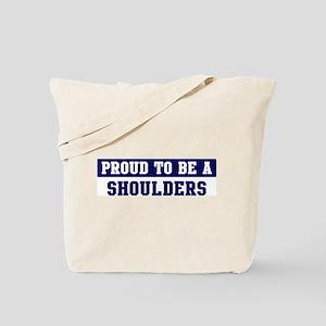 Proud to be Shoulders Tote Bag