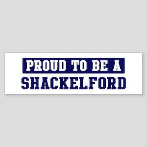 Proud to be Shackelford Bumper Sticker