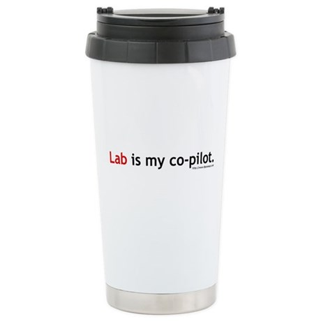 Lab is my Co-Pilot Stainless Steel Travel Mug