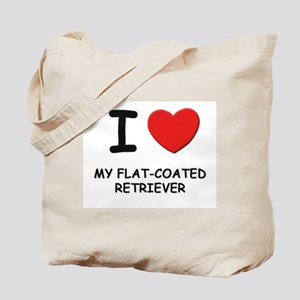 I love MY FLAT-COATED RETRIEVER Tote Bag