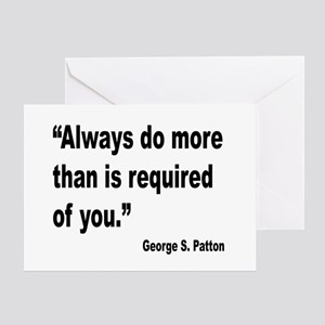 Patton Do More Quote Greeting Card