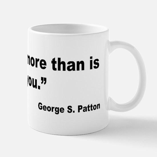 Patton Do More Quote Mug