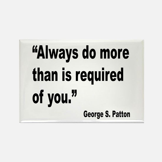 Patton Do More Quote Rectangle Magnet