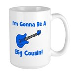 I'm Gonna Be A Big Cousin! Large Mug