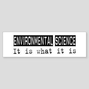 Environmental Science Is Bumper Sticker
