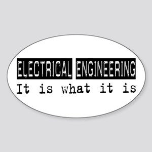 Electrical Engineering Is Oval Sticker