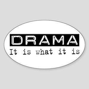 Drama Is Oval Sticker