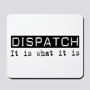Dispatch Is Mousepad