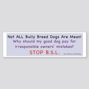 Stop BSL Bumper Sticker