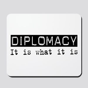 Diplomacy Is Mousepad